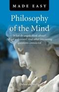 Philosophy of the Mind Made Easy | Deborah Wells |