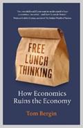 Free lunch thinking   tom bergin  