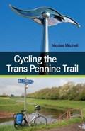 Cycling the Trans Pennine Trail   Nicolas Mitchell  