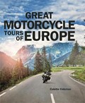 Great Motorcycle Tours of Europe | Colette Coleman |