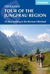 Tour of the Jungfrau Region | Kev Reynolds | 9781852848644