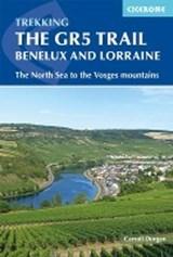 The GR5 Trail - Benelux and Lorraine | Carroll Dorgan | 9781852849597