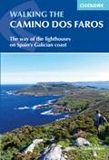 Walking the Camino Dos Faros | HAYES, John |