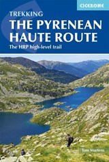 The Pyrenean Haute Route | Tom Martens | 9781852849818