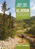 Walks, Treks, Climbs & Caves in Al Ayoun Jordan   Taylor, Di ; Howard, Tony  