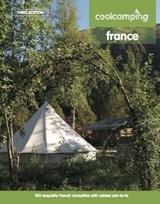 Cool Camping France | Knight, Jonathan ; Jones, David ; Day, Andrew | 9781906889661