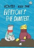 Everyone's the Smartest   Ulla Contra  