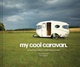 My cool caravan | Field-Lewis, Jane ; Haddon, Chris | 9781911641575
