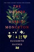 Murder of harriet monckton | Elizabeth Haynes |