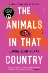 The Animals in That Country | Laura Jean McKay | 9781913348854