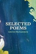 Selected Poems | David Musgrave |