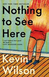 Nothing To See Here | Kevin Wilson | 9781922330611