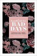 The Handbook for Bad Days   Eveline Helmink  