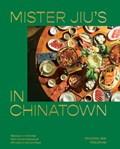 Mister jiu's in chinatown   Jew, Brandon ; Tienlon, Ho  