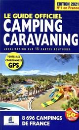 Camping caravaning 2021 Frankrijk - Le guide officiel - campinggids Frankrijk FFCC | Linda Salem | 9782380770124