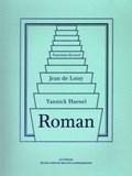 Panorama Dix-Neuf Roman | Loisy, de, Jean& Haenel, Yannick |