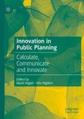 Innovation in Public Planning | Hagen, Aksel ; Higdem, Ulla |