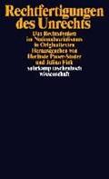 Rechtfertigungen des Unrechts | Fink, Julian ; Pauer-Studer, Herlinde |