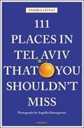 111 Places in Tel Aviv The You Shouldn't Miss | Andrea Livnat |