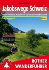 Jakobswege Schweiz | Renate Florl | 9783763340682