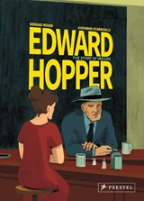 Edward hopper (graphic novel): the story of his life | Rossi, Sergio ; Scarduelli, Giovanni | 9783791387352