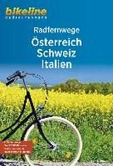 RadFernWege Österreich, Schweiz, Italien   auteur onbekend   9783850007344