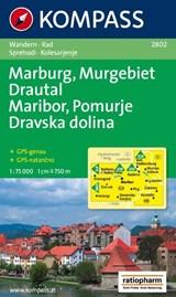 Kompass WK2802 Maribor, Marburg, Pomurska, Drautal | auteur onbekend | 9783850261357
