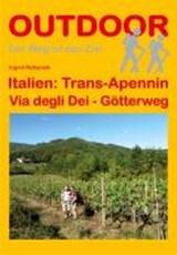 Italien: Trans-Apennin Via degli Dei - Götterweg | Ingrid Retterath | 9783866860919