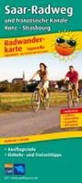 Saar-Radweg und französische Kanäle, Trier - Strasbourg Leporello Radtourenkarte 1:50 000   auteur onbekend  