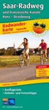 Saar-Radweg und französische Kanäle, Trier - Strasbourg Leporello Radtourenkarte 1:50 000   auteur onbekend   9783899206173