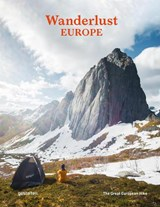 Wanderlust Europe : The Great European Hike | Alex Roddle | 9783899558661