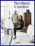 Northern comfort : the nordic art of creative living   Austin Gestalten ; Sailsbury  