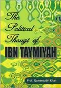 The Political Thought of IBN Taymiyah | Khan, Prof. Qamaruddin |