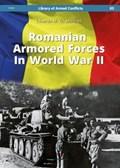 Romanian Armored Forces in World War II | Eduardo Martinez |