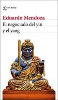 EL NOGOCIADO DEL YIN Y EL YANG   Eduardo Mendoza  