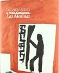 Olvidando a Velazquez Las Meninas | Jonathan Brown |