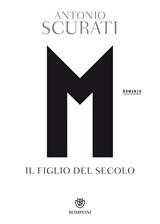 FIGLIO DEL SECOLO | SCURATI, A. | 9788845298134