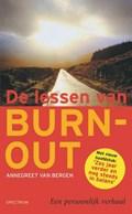 Lessen van burn-out | Annegreet van Bergen |