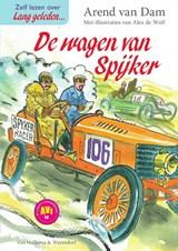 De wagen van Spijker   Arend van Dam   9789000354672