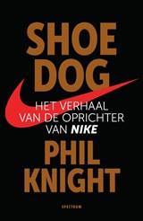 Shoe Dog   Phil Knight   9789000357598
