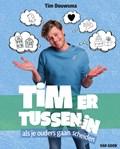 Tim ertussenin | Tim Douwsma |