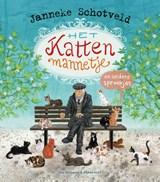 Het kattenmannetje en andere sprookjes   Janneke Schotveld   9789000369263