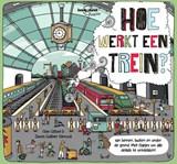 Hoe werkt een trein? | Clive Gifford | 9789000370559