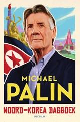 Noord-Korea dagboek   Michael Palin   9789000370795