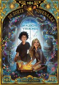 De zoete Tovenaars - Het magische verbond | Tanja Voosen |