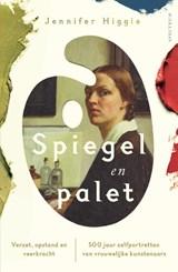Spiegel en palet   Jennifer Higgie   9789000378524
