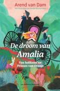De droom van Amalia | Arend van Dam |