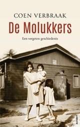 De Molukkers   Coen Verbraak   9789021340005