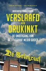 Verslaafd aan drukinkt   Marianne Zwagerman   9789021408811