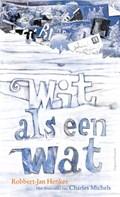 Wit als een wat | Robbert-Jan Henkes |